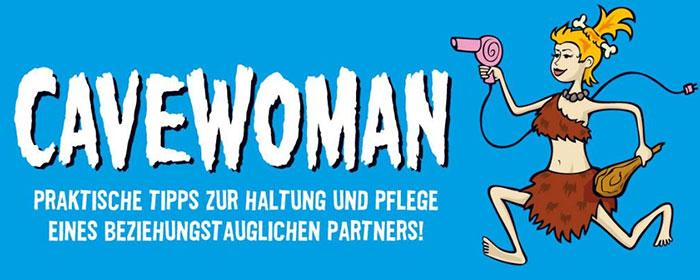 Cavewoman in München